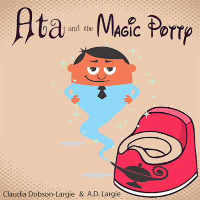 Ata and the Magic Potty A Children's Story Book About Early Potty Training