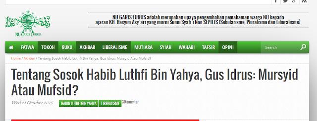 Astaghfirullah, NU Garis Lurus dan Idrus Ramli Mulai Menikam Habib Lutfi bin Yahya