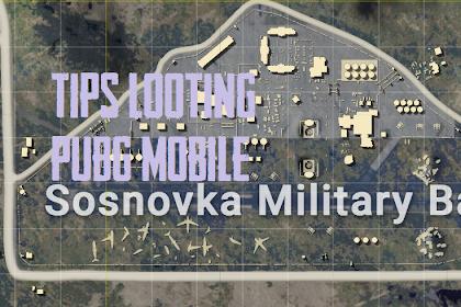 Tips Looting di Area Pangkalan Militer PUBG Mobile
