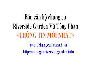Ban can ho chung cu riverside garden vu tong phan