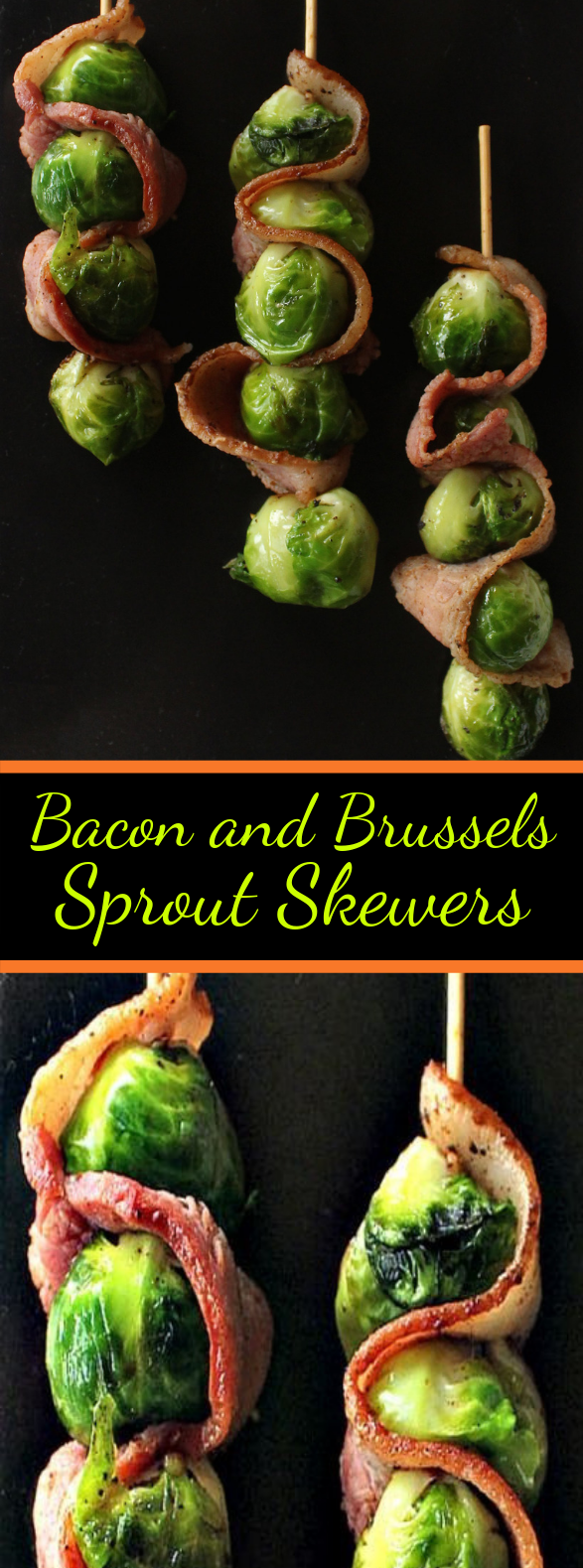 Bacon and Brussels Sprout Skewers #Bacon #Veggies