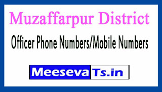 Muzaffarpur District Level Officer Phone Number/Mobile Numbers