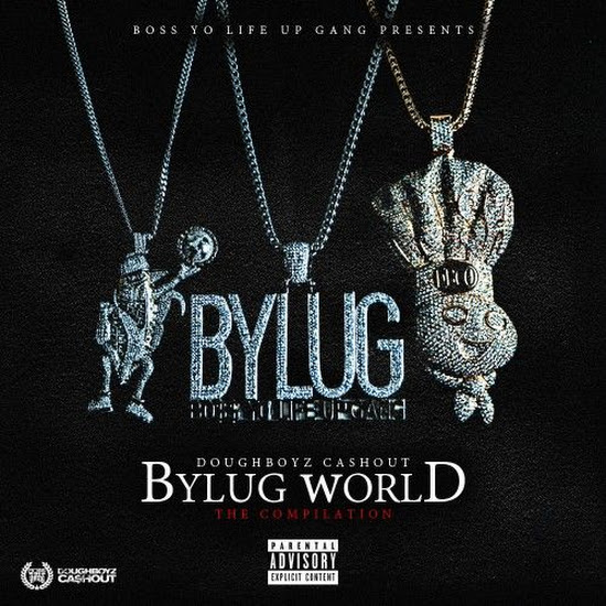 Mixtape: Doughboyz Cashout - BYLUG World