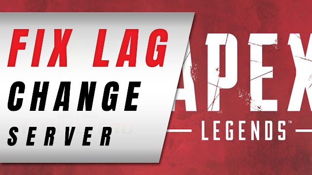 Apex Legends Lag, How To Change Server To Fix Lag - KABALYERO (Game