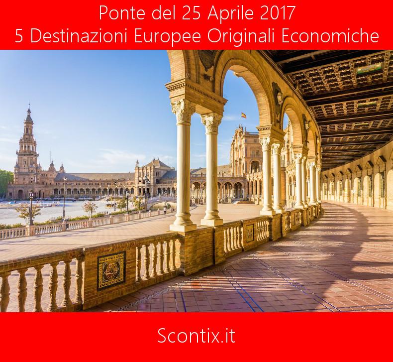 4 DESTINAZIONI ECONOMICHE PONTE 25 APRILE 2017