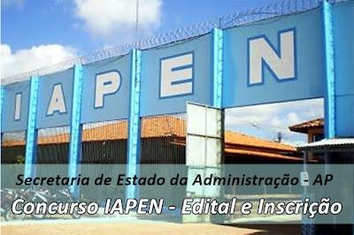 Edital e Inscrição Concurso do IAPEN 2018