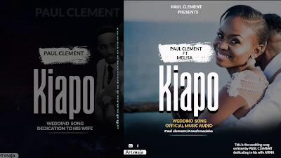 Download Audio | Paul Clement Ft. Melisa John - Kiapo