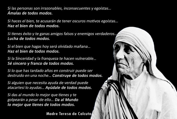 eaae7b557e6df8 Vale quien sirve: De todos modos (Sta Teresa de Calcuta)