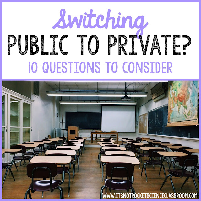 Teachers: Have you ever thought of switching from a public school to a private school or the other way around?  Making this huge classroom transition can really affect your life, at least I know it did for me!  Here are 10 questions to consider as you assess whether or not it's a good move for you!