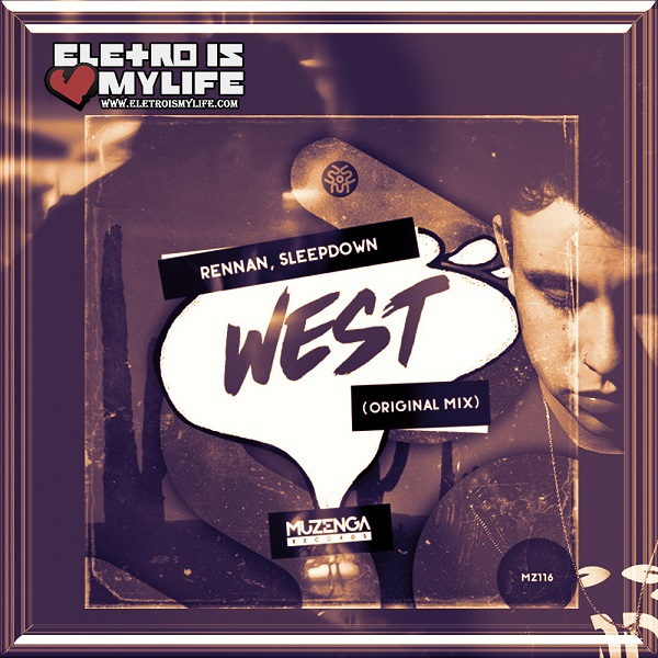 Rennan & Sleep Down - West (Original Mix)