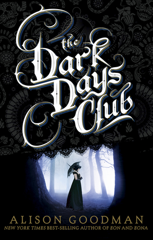 The Dark Days Club Alison Goodman
