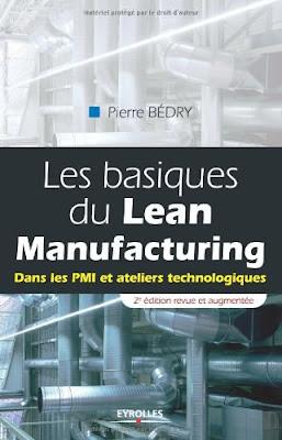 Télécharger Livre Gratuit Les basiques du Lean Manufacturing - Dans les PMI et ateliers technologiques pdf