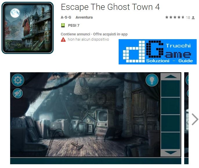 Soluzioni Escape The Ghost Town 4 livello 1 2 3 4 5 6 7 8 9 10 | Trucchi e Walkthrough level