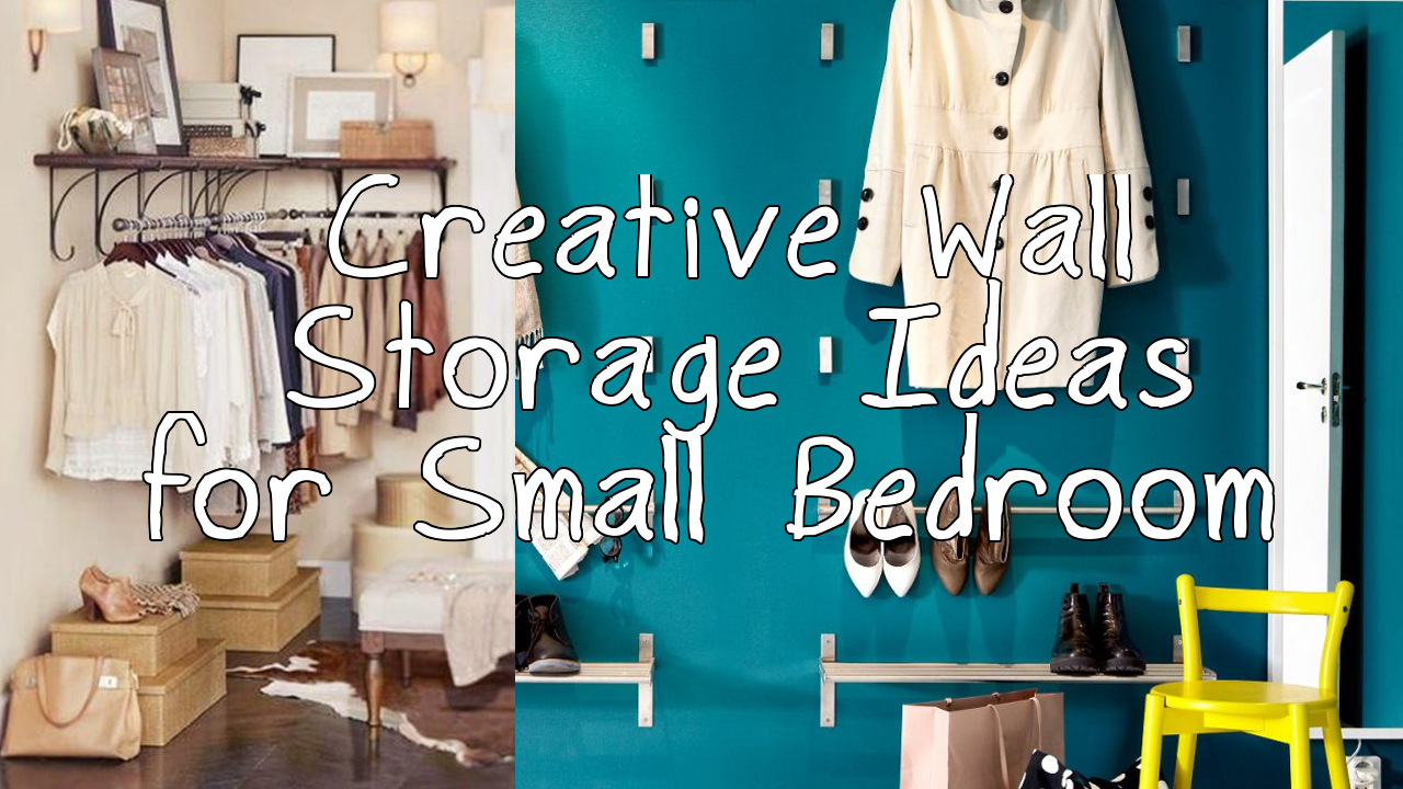 5 Creative Wall Storage Ideas for Small Bedroom
