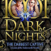 Book Reviewed: The Darkest Captive  (Lords of the Underworld #14.5)  My Rating: 5 Stars  Author: Gena Showalter    @genashowalter  @1001DarkNights