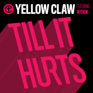 Yellow Claw - Till It Hurts ft. Ayden Mp3