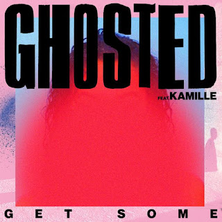 Ghosted, Kamille - Get Some