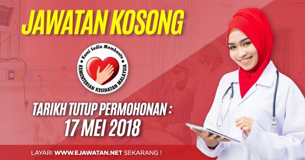 jawatan kosong terbaru KKM 2018