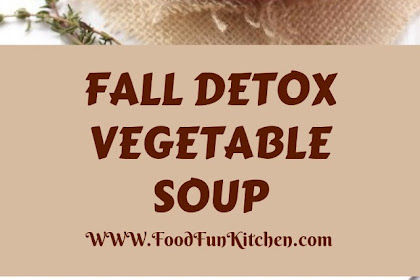 FALL DETOX VEGETABLE SOUP