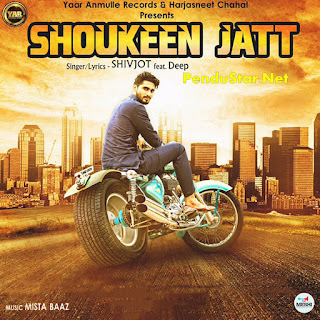 Shoukeen Jatt Shivjot Download Full Video Song