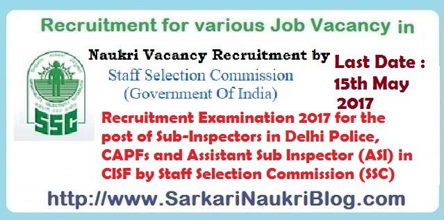 SSC Sub-Inspector Delhi-Police CAPF ASI CISF Examination 2017