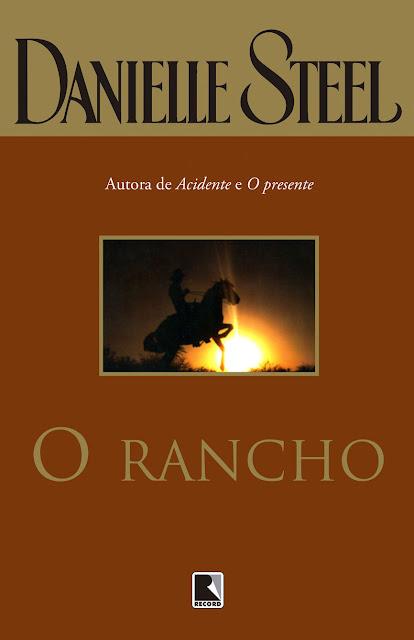 O Rancho Edição 8 - Danielle Steel