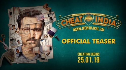 Cheat India – All Songs Lyrics | Videos | Trailers