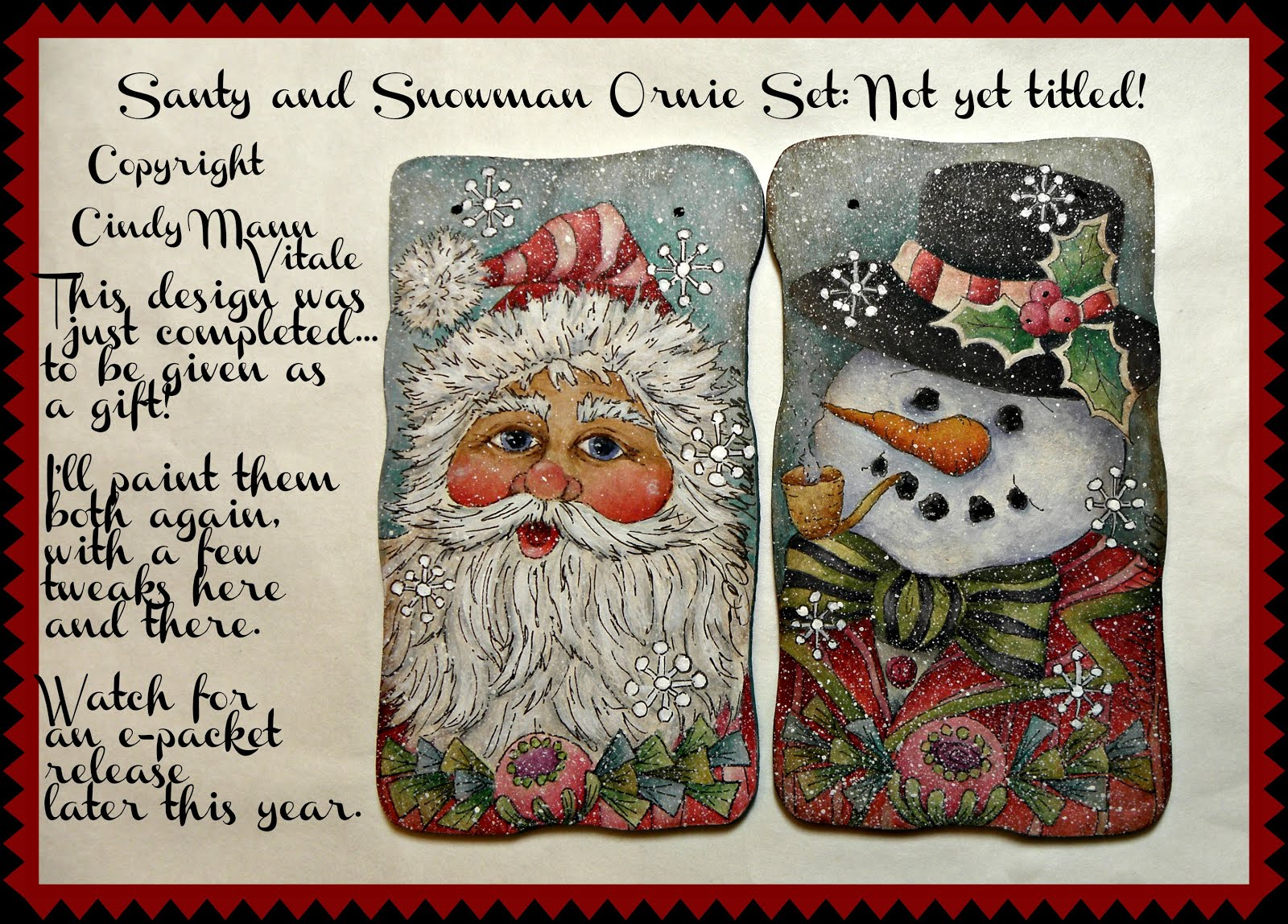 Santy and Snowman Ornies