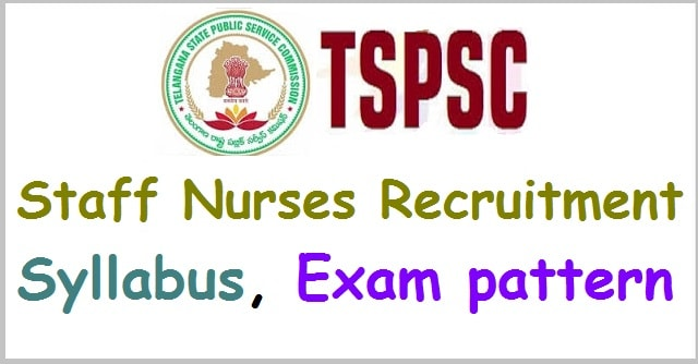 TSPSC Staff Nurses recruitment, Syllabus, Exam pattern(Scheme of exam)