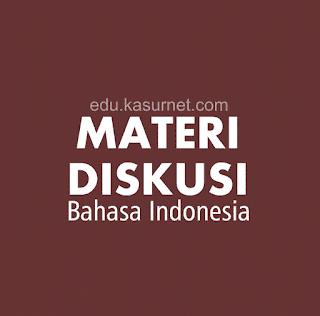 Materi Diskusi Bahasa Indonesia