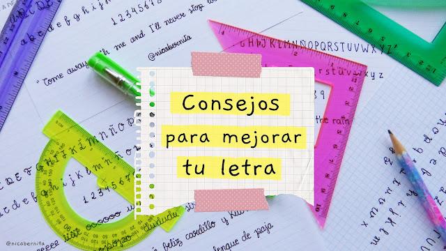 CONSEJOS PARA MEJORAR MI LETRA por Nica Bernita