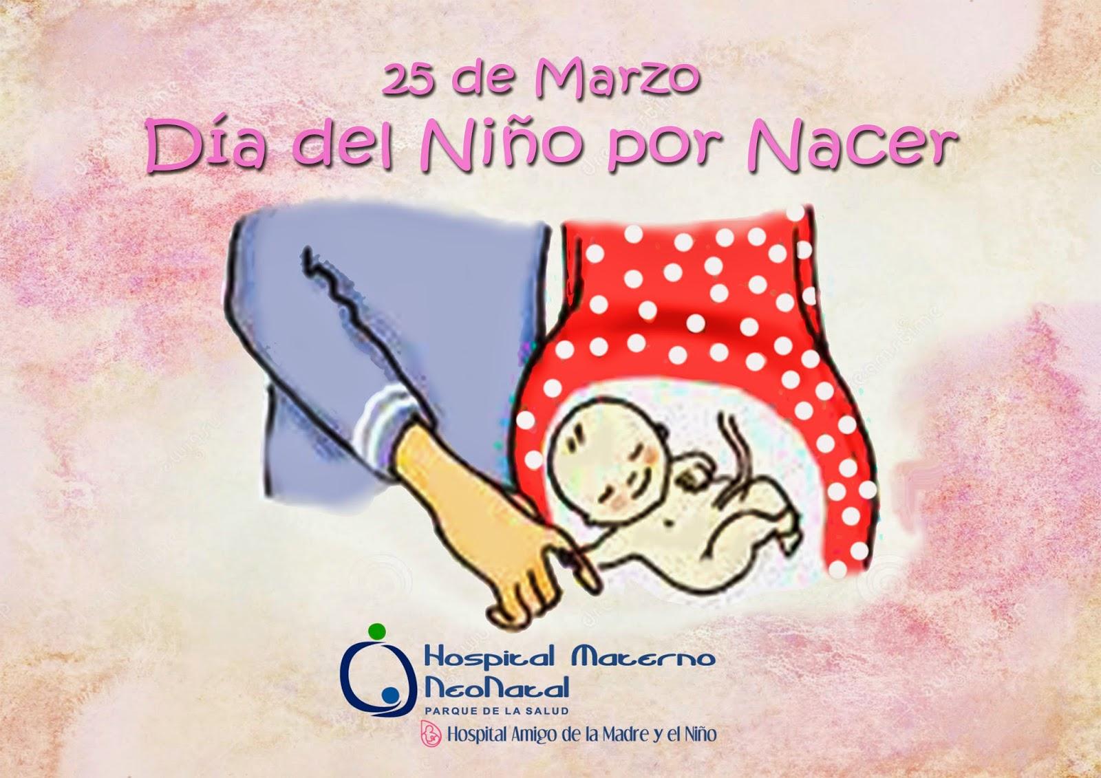 25 De Marzo Día Del Niño Por Nacer