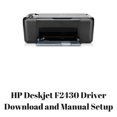 HP Deskjet F2430 Driver Download and Manual Setup