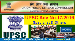 Recruitment of Assistant Directors, Legal Officers, Specialists, Deputy Registrar, Assistant Legislative Counsel, Superintendent and Editor through UPSC 2016
