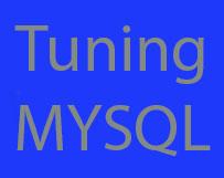 Tuning Mysql