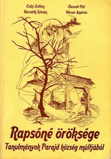 Rapsóné öröksége - Tanulmányok Parajd község múltjából