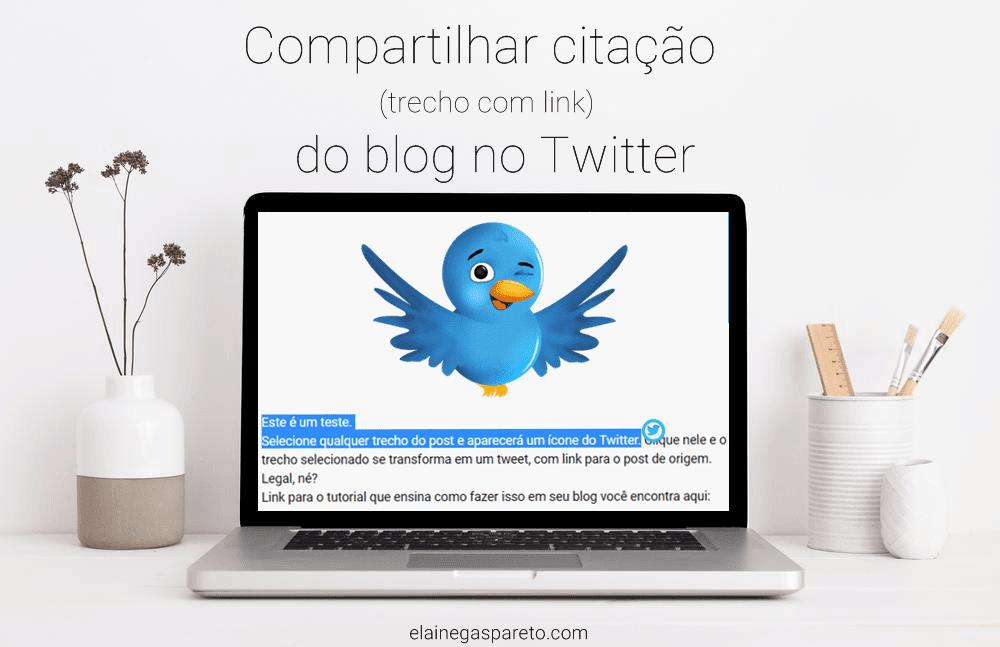 Compartilhar citação (trecho com link) do blog no Twitter
