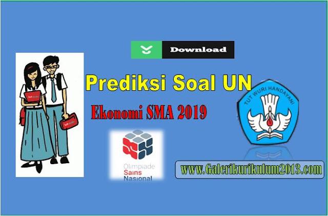 Prediksi Soal Ekonomi UN Program IPS SMA Tahun 2019