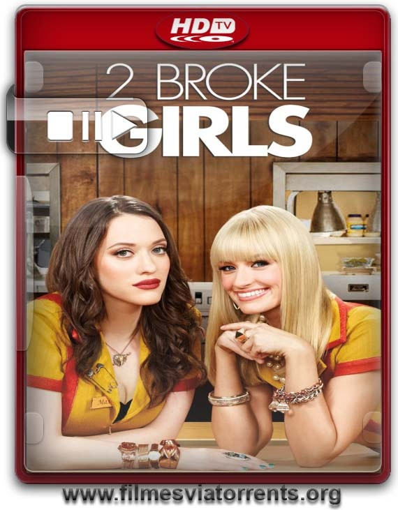 2 Broke Girls 6° Temporada