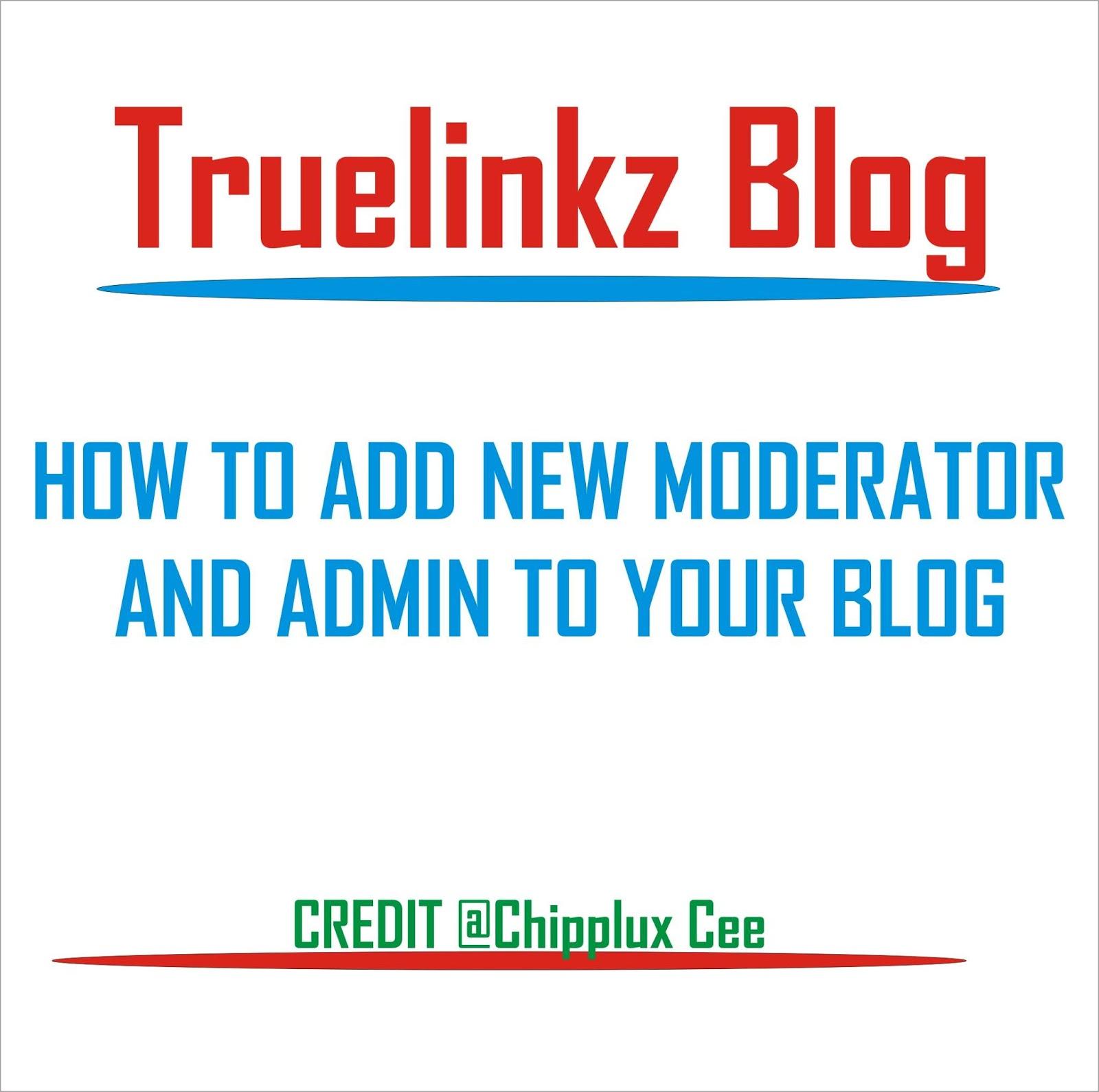 Admin Or how to add new admin or moderator to blogger, blogspot