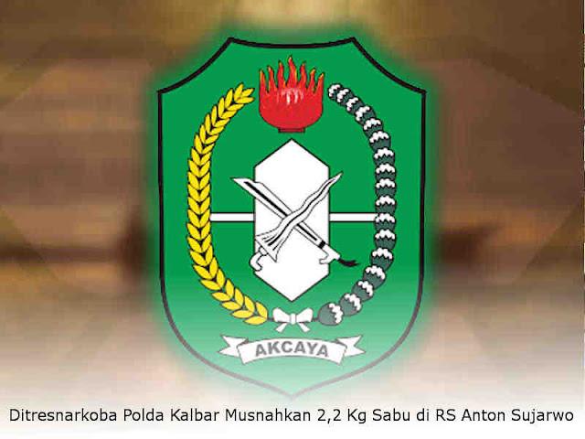 Ditresnarkoba Polda Kalbar Musnahkan 2,2 Kg Sabu di RS Anton Sujarwo