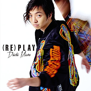 三浦大知 - (RE)PLAY 歌詞 https://lyricsjpop.blogspot.jp/2016/11/daichi-miura-replay.html