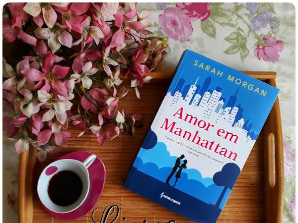 Momento Harlequin: Resenha Amor em Manhattan - Sarah Morgan