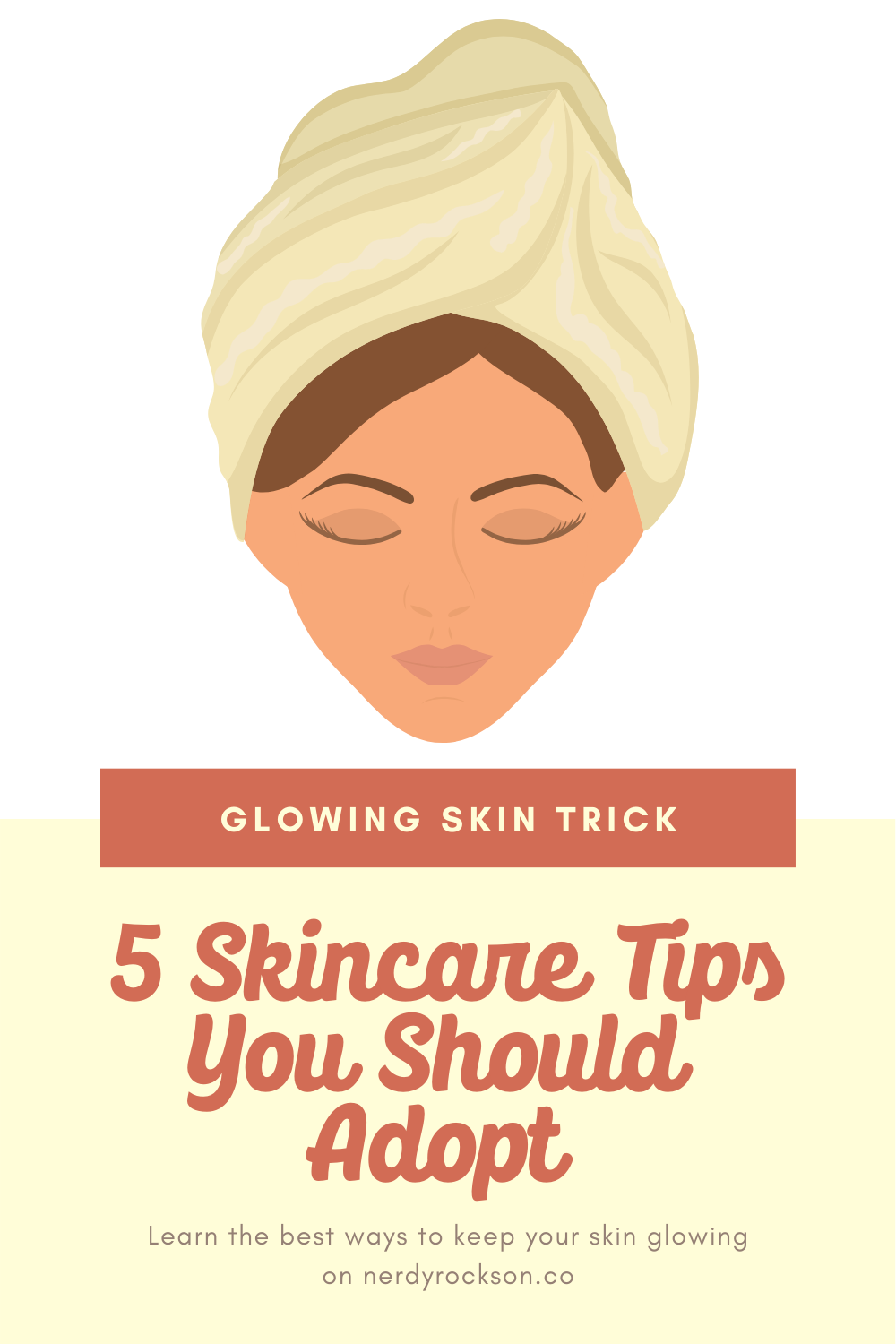 Skincare Tips You Should Adopt