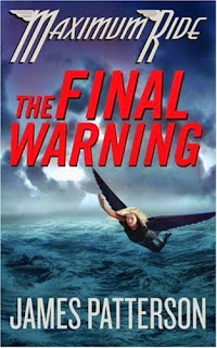 Reread Review: Maximum Ride: The Final Warning