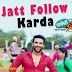 Jatt Follow Karda Lyrics - Ninja ¦ Krazzy Tabbar