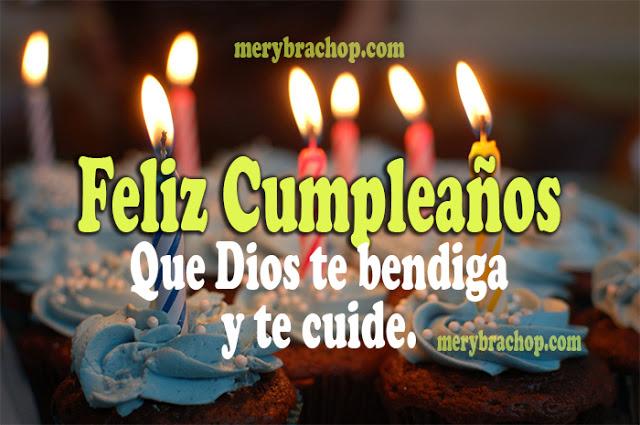 imagen de cumpleaños tarjeta bonita que Dios te bendiga y te cuide mensaje de cumple por Mery Bracho
