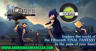final fantasy XV fifteenth pocket edition mod apk obb - android games ocean