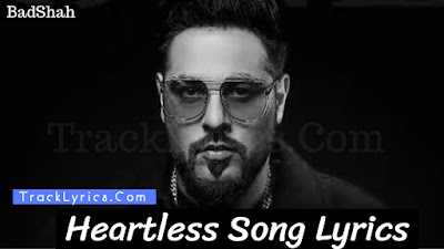heartless-song-lyrics-by-badshah-female-singer-name