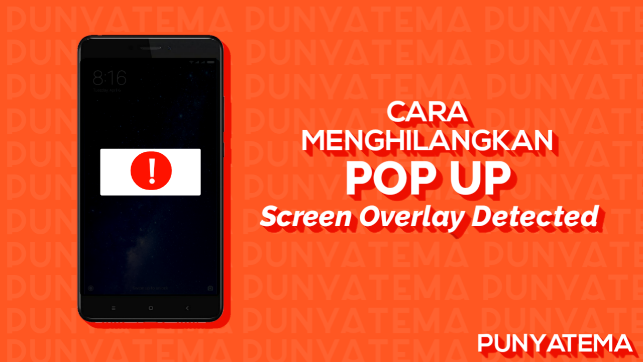 """3 Cara Mengatasi Pop-Up """"Screen Overlay Detected"""""""